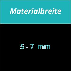 Materialbreite 5-7 mm