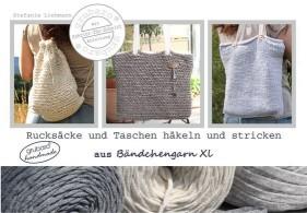 Heft 9: Rucksäcke und Taschen häkeln und stricken aus Bändchengarn XL