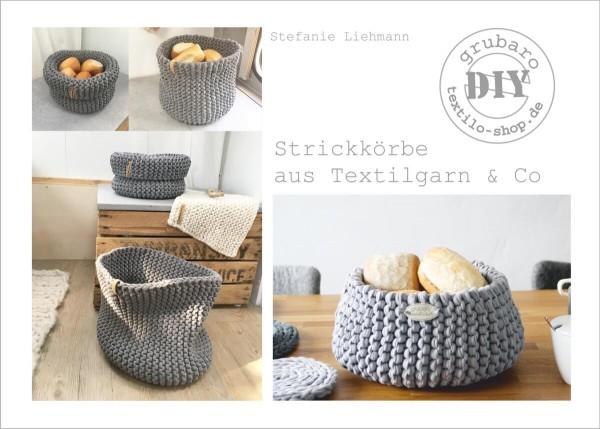 Heft 15: Strickkörbe aus Textilgarn & Co